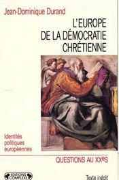 L'Europe De La Démocratie Chrétienne - Intérieur - Format classique