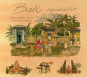 Bali ; aquarelles - Couverture - Format classique