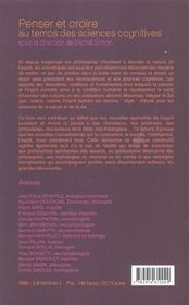 Penser Et Croire Au Temps Des Sciences Cognitives - 4ème de couverture - Format classique