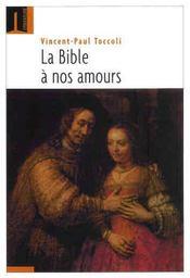La bible à nos amours - Intérieur - Format classique