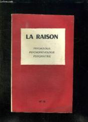 La Raison N° 16. Psychologie, Psychopatologique, Psychatrie. - Couverture - Format classique