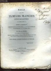 Essai Sur Les Tumeurs Blanc Scrophuleuses. N° 43. - Couverture - Format classique
