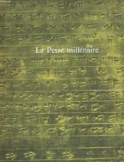 La Perse Millenaire - Couverture - Format classique