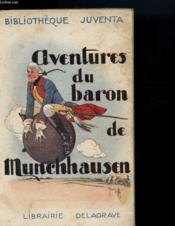 Aventures Du Baron De Munchhausen - Chronique Des Trois Soeurs Rubezahl Et Le Paysan - Couverture - Format classique