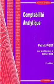 Comptabilite Analytique ; 3e Edition  - Piget