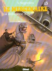 Le Mercenaire T.13 ; La Delivrance T.2 - Intérieur - Format classique