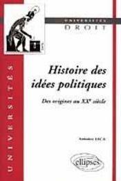 Histoire Des Idees Politiques Des Origines Au Xxe Siecle - Intérieur - Format classique