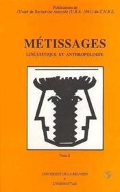 Métissages t.2 ; linguistique et anthropologie - Couverture - Format classique