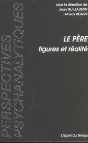 Le Pere, Figures Et Realite - Intérieur - Format classique