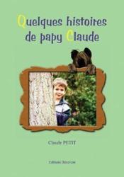 Quelques histoires de papy claude - Couverture - Format classique
