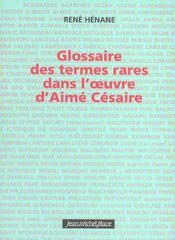 Glossaire des termes rares dans l'oeuvre d'aime cesaire - Intérieur - Format classique