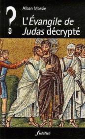L'évangile de judas décrypté - Couverture - Format classique
