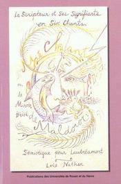 Le Scripteur Et Ses Signifiants En Six Chants ; Le Miroir Brise De Maldoror ; Semiotique Pour Lautreamont - Intérieur - Format classique