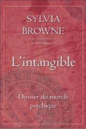 L'intangible ; dossier du monde psychique - Couverture - Format classique