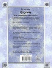 Qigong De La Regeneration Des Moelles - 4ème de couverture - Format classique