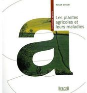 Les plantes agricoles et leurs maladies - Couverture - Format classique