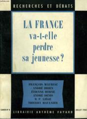 La France Va T-Elle Perdre Sa Jeunesse? Recherches Et Debats N°8. - Couverture - Format classique