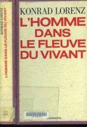 L'Homme Dans Le Fleuve Du Vivant. - Couverture - Format classique