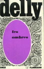 Les Ombres. Collection : Delly. - Couverture - Format classique