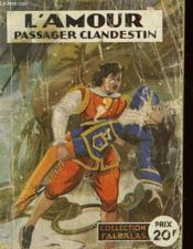 L'Amour, Passager Clandestin - Couverture - Format classique