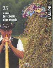 L'Alpe 13 - Les Chants D'Un Monde - Intérieur - Format classique