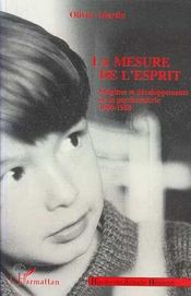 La Mesure De L'Esprit ; Origines Et Developpements De La Psychometrie, 1900-1950 - Intérieur - Format classique