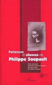 Patiences Et Silences De Philippe Soupault - Intérieur - Format classique