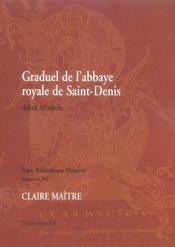 Graduel De L'Abbaye Royale De Saint-Denis Debut Xi Siecle - Intérieur - Format classique