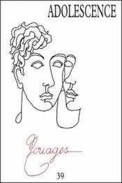 Revue Adolescence N.39 ; Nouages - Couverture - Format classique