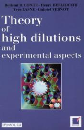 Theory of high dilutions - Couverture - Format classique