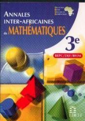 Annales Inter-Africaines De Mathematiques 3eme - Couverture - Format classique