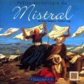 Petite anthologie du Mistral - Couverture - Format classique