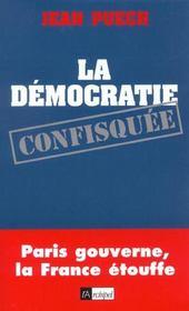 La Democratie Confisquee - Intérieur - Format classique