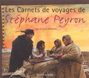 Les Carnets De Voyages De Stéphane Peyron - Intérieur - Format classique