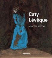 Caty Leveque Journal Intime - Couverture - Format classique