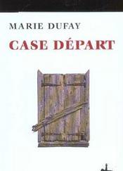 Case depart - Intérieur - Format classique