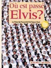 Ou Est Passe Elvis - Couverture - Format classique