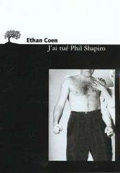 J'Ai Tue Phil Shapiro - Intérieur - Format classique