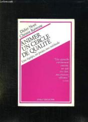 Animer Un Cercle De Qualite - Couverture - Format classique