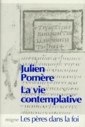 La vie contemplative - Couverture - Format classique