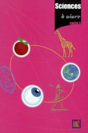 Sciences à vivre ; cycle 3 - Couverture - Format classique