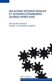 Relations internationales et affaires étrangères suisses après 1945 - Intérieur - Format classique