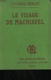 Le Visage De Machiavel. - Couverture - Format classique