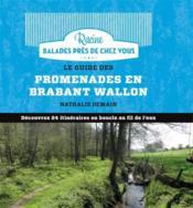 Le guide des promenades en Brabant Wallon; découvrez 24 itinéraires en boucle au fil de l'eau - Couverture - Format classique