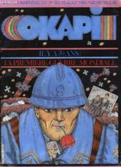 Okapi Il Y A 70 Ans: La Premiere Guerre Mondial - Couverture - Format classique
