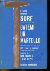 Il Primo Originale Surf - Datemi Un Martello - Couverture - Format classique