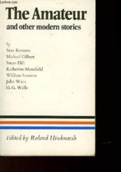 The Amateur And Other Modern Stories - Couverture - Format classique