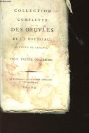 Collection Complette Des Oeuvres De J.J Rousseau Tome Trente-Quatrieme - Couverture - Format classique