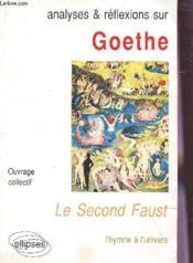 Goethe Le Second Faust L'Hymne A L'Univers - Couverture - Format classique