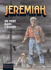 Jeremiah t.26 ; un port dans l'ombre - Intérieur - Format classique